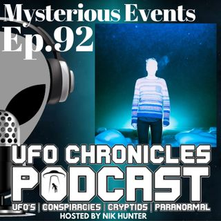 Ep.92 Mysterious Events
