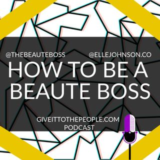 Becoming a Beaute Boss