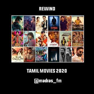 Madras Fm Podcast 113 [Rewind (Tamil Movies 2020) ] Part 1