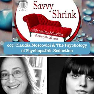 Psychopathy Awareness with Claudia Moscovici