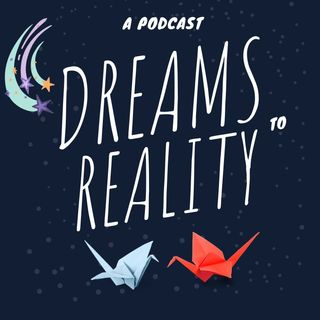 Episode 11 Why I Wrote Dreams To Reality Book