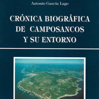 1x06 – Crónica biográfica de Camposancos y su entorno, de Antonio García Lago