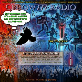 Mark Devlin guests on Crrow777 Radio Episode 179, Hour 1