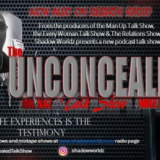 The Unconcealed Talk Show- The Mass Shooting Crisis and Put in Work-Mike Real and Mr. Naz