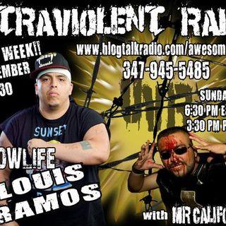 Lowlife Louis Ramos LIVE on Ultraviolent Radio