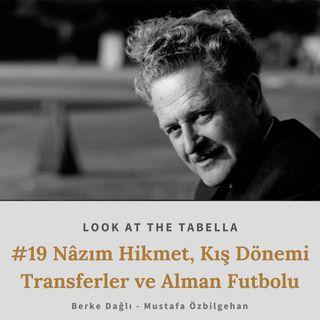 Nâzım Hikmet, Kış Dönemi Transferler ve Alman Futbolu