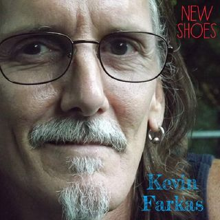 New Shoes - Kevin Farkas