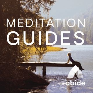 Abide Meditation Guides