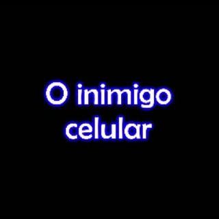 #03 - O INIMIGO CELULAR