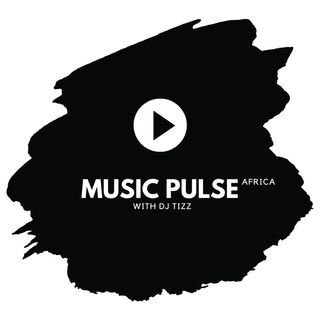 Music Pulse with DJ Tizz