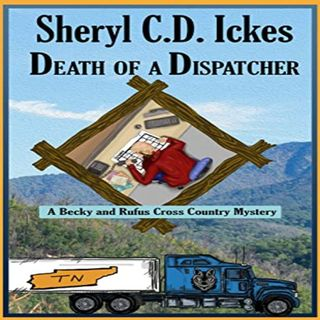 Death of a Dispatcher by Sheryl Ickes