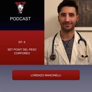Invictus podcast ep. 6 - Lorenzo Mancinelli - Set point del peso corporeo