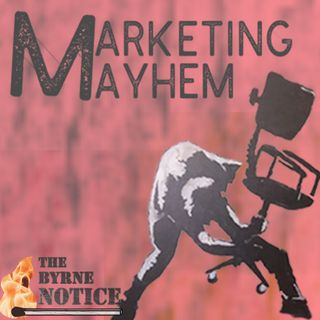 Marketing Mayhem Episode 4 - Launching A PR Campaign During A Crisis