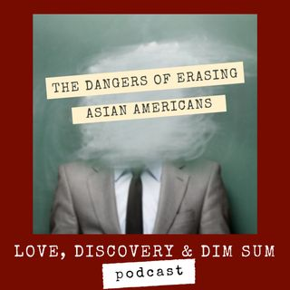 The Danger in Excluding Asian Americans