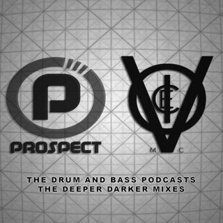DJ PROSPECT & VOICE MC - THE DEEPER DARKER DRUM & BASS PODCASTS - STUDIO MIX - MAY 2019