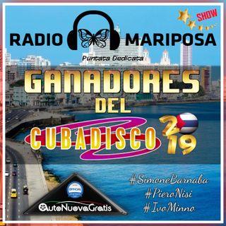 Ganadores del Cubadisco 2019 - 89esima Puntata Radio Mariposa Show | Episodio 530 | Musica Cubana