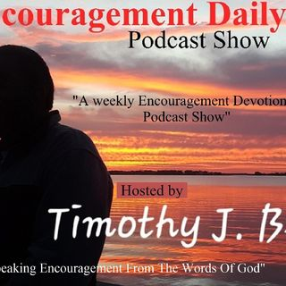 """I Am His Sheep And He Is My Shepherd, My Praise Shall Not Be Held"" Episode 30 - Encouragement Daily's show"