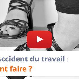 #122 - Accident du travail : comment faire ?