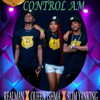 Control Am Realman x quin ishma x slim yanking
