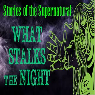 What Stalks the Night | Interview with Jason Offutt | Podcast