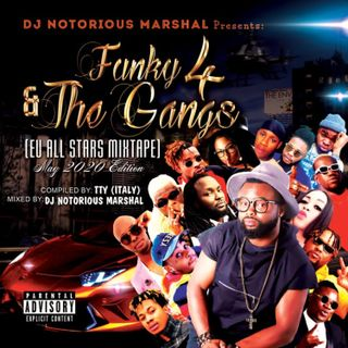 Review: Nigeria largest Entertainment industry Funky4 and the Gangs released all Eu stars mixtape, arranged by Dj Marshal.
