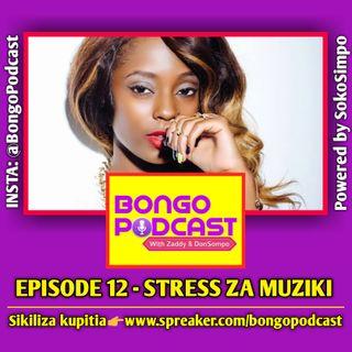 EP 12 - Stress za Muziki