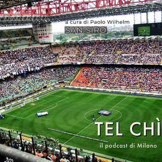 Puntata 6: San Siro, quale futuro per lo stadio?