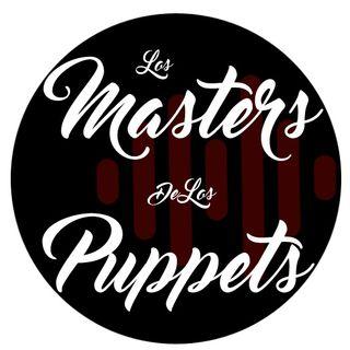 Los Masters De Los Puppets | #02 | Comida Chatarra en la Frontera entre Mexico y EUA