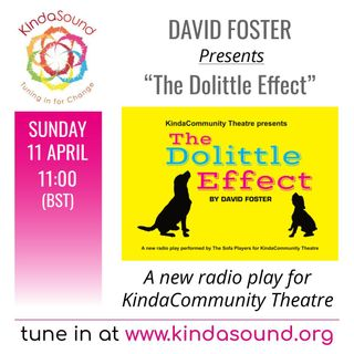 KindaCommunity Theatre presents: 'The Dolittle Effect' by David Foster