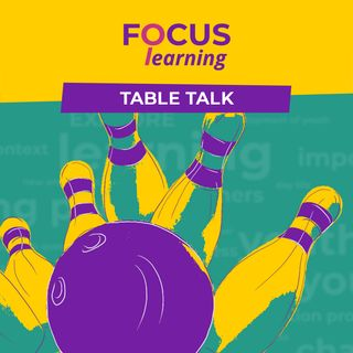 PROCESS vs PRODUCT - Focus: Learning Table Talk 2