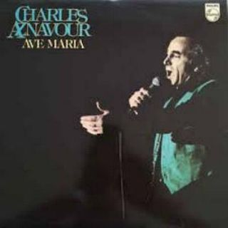 Charles Aznavour - Ave maria