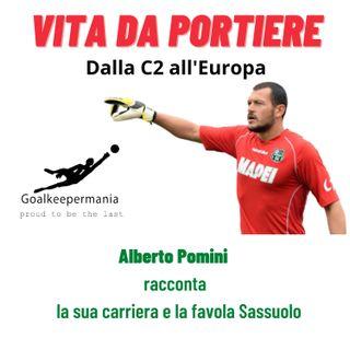 EPISODIO 6. Dalla serie C all'Europa | Alberto Pomini racconta la sua carriera e la favola Sassuolo