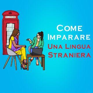 Come Imparare Una Lingua Straniera Efficacemente