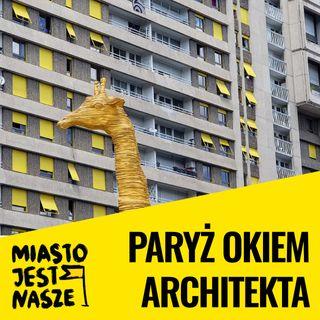Paryż okiem architekta