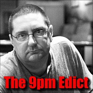 The 9pm Edict #13