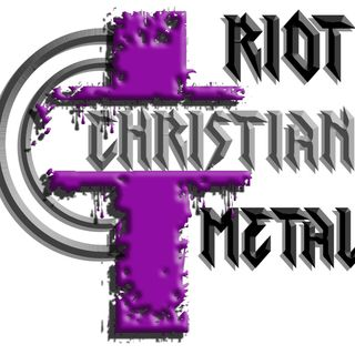 - Riot Christian Metal Is Live Armed & Dangerous
