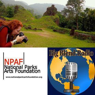 National Parks Arts Foundation Artist Residencies - Tanya Ortega on Big Blend Radio