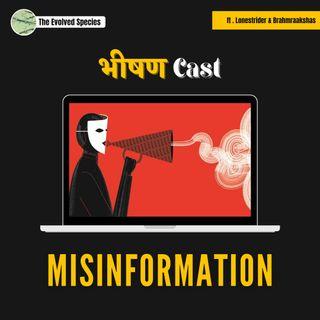 भीषण Cast Episode 7: Misinformation