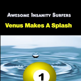 Venus Makes A Splash
