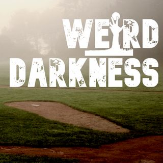 """HAUNTINGS AND SUPERSTITIONS IN MAJOR LEAGUE BASEBALL"" and More Scary True Stories #WeirdDarkness"