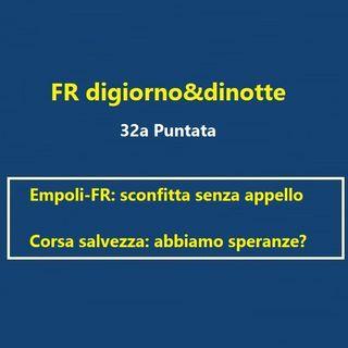 32a Puntata Empoli-FR e Corsa salvezza