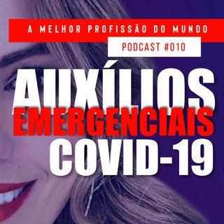 010 - AUXÍLIOS EMERGENCIAIS PARA A CLASSE ARTÍSTICA