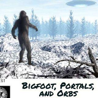 Bigfoot, Portals and Orbs: Open Lines 8-30-20