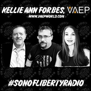 #sonoflibertyradio - Kellie Ann Forbes, VAEPWorld.com