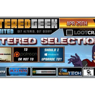 Altered Geek - 136 - Altered Selections