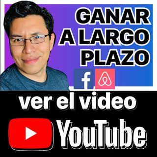 Ganancias a Largo Plazo (Lecciones de Facebook y AirBnb) || 62/365