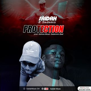 Saidah-ft- SedemMix-Protection_[Mixed.By SedemMixBeatzGH]0542641200.mp3
