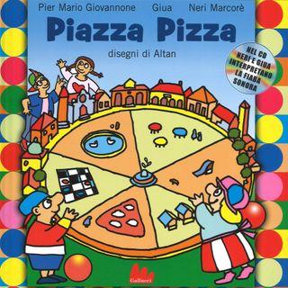 """Pier Mario Giovannone """"Piazza Pizza"""""""