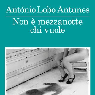 "Vittoria Martinetto ""Antonio Lobo Antunes"" Premio Bottari Lattes Grinzane"