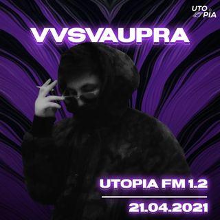 Utopia FM 1.2 - VVSVAUPRA (Unicorn albomu, 21Qram, Azərbaycanda musiqi, Yeni proyektlər)